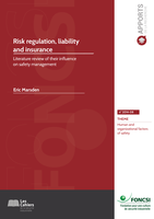 Risk regulation, liability and insurance: literature review of their influence on safety management