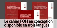 Le « Cahier » sur les FOH en conception est disponible en 3 langues
