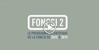 « Foncsi 2 » : découvrez le programme scientifique en vidéo