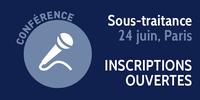 Inscrivez-vous à la conférence sur la sous-traitance du 24 juin !