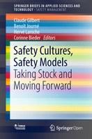 """""""Safety Cultures, Safety Models"""", le dernier ouvrage de la Foncsi chez Springer est disponible !"""