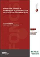 Los factores humanos y organizativos en los proyectos de concepción de sistemas de riesgo