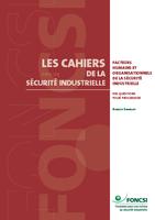 Les facteurs humains et organisationnels de la sécurité industrielle: des questions pour progresser