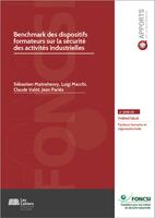 Benchmark des dispositifs formateurs sur la sécurité des activités industrielles