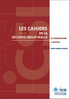 La concertation sur les risques industriels: 10 questions