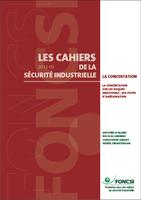 La concertation sur les risques industriels : 10 pistes d'amélioration