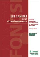 Factores humanos y organizativos de la seguridad industrial : un estado del arte
