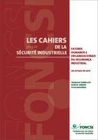 Fatores humanos e organizacionais da segurança industrial : um estado da arte