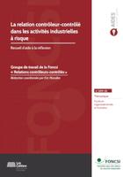 La relation contrôleur-contrôlé dans les activités industrielles à risque