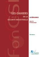 Résilience et management de la sécurité: pistes pour l'innovation en sécurité industrielle